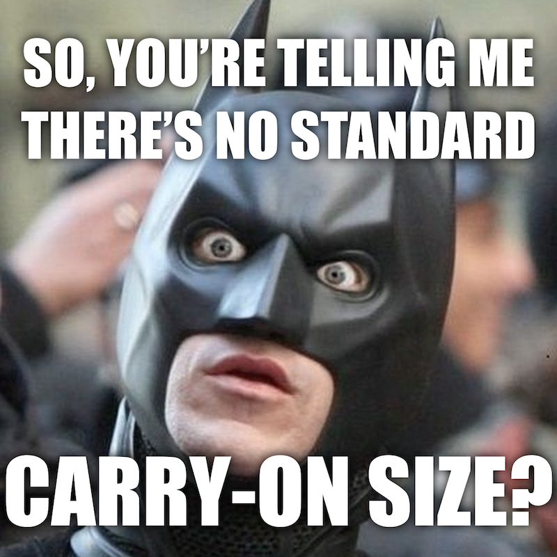 Shocked Batman Relizes There's No Standard Carry-on Bag Sizes