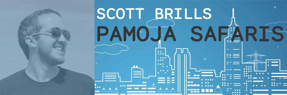 Maker Infrastructure - Scott Brills, Pamoja Safaris